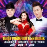 Tải bài hát online LK Tuyệt Phẩm Trữ Tình (Remix) mới nhất