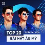 Nghe nhạc hay Top 20 Bài Hát Âu Mỹ Tuần 14/2019 chất lượng cao