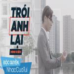 Tải nhạc hot Trói Anh Lại (Single) trực tuyến