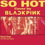 Nghe nhạc hay So Hot (THEBLACKLABEL Remix) (Single) nhanh nhất