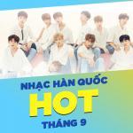 Tải nhạc hot Nhạc Hàn Quốc Hot Tháng 09/2017 chất lượng cao