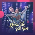 Nhạc Tour Khiêu Vũ Việt Nam Tuyển Chọn - Trần Hoàng Anh   Nghe nhạc nhanh