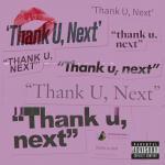 Nghe nhạc mới Thank U, Next (Single)