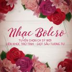 Tải nhạc mới Nhạc Bolero Tuyển Chọn Ca Sĩ Mới - Liên Khúc Trữ Tình - Giọt Sầu Tương Tư về điện thoại