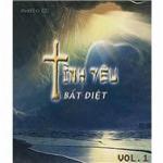 Download nhạc Tình Yêu Bất Diệt Vol.1 online