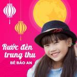Tải nhạc hot Rước Đèn Trung Thu Mp3 online