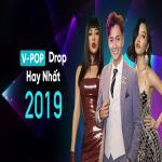Download nhạc hot Những Ca Khúc V-pop Có Drop Hay Nhất 2019 mới