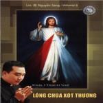 Nghe nhạc Lòng Chúa Xót Thương (Vol.6 - 2009) mới nhất