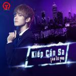 Kiếp Cần Sa (Single) - Tào Lữ Phụ | Tải nhạc mới