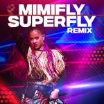 Tải nhạc Superfly (Remix) (Single) miễn phí