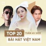Download nhạc online Top 20 Bài Hát Việt Nam Tuần 43/2019 chất lượng cao