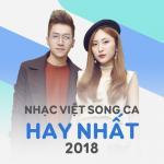 Nhạc Việt Song Ca Hay Nhất 2018 - Hiền Hồ, JayKii | Tải nhạc hay