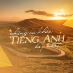 Download nhạc hot Những Bài Hát Tiếng Anh Hay Nhất về điện thoại