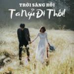 Nghe nhạc Trời Sáng Rồi Ta Ngủ Đi Thôi - Nhạc Indie Việt Hot Mp3 online
