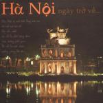 Tải bài hát Hà Nội Ngày Trở Về Mp3
