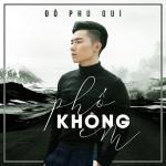 Tải bài hát Phố Không Em (Single) trực tuyến