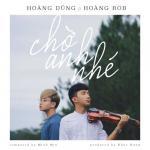 Nghe nhạc online Chờ Anh Nhé (Single) hot