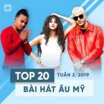 Download nhạc hot Top 20 Bài Hát Âu Mỹ Tuần 02/2019 về điện thoại