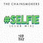 Download nhạc mới #Selfie (Club Mix) (Single) trực tuyến