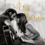 Tải bài hát hot A Star Is Born Soundtrack miễn phí