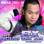 Tải nhạc hot 8X - Hit Người Đã Xa miễn phí
