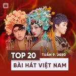 Top 20 Bài Hát Việt Nam Tuần 09/2020 | Nghe nhạc