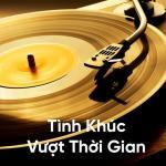 Download nhạc hay Tình Khúc Vượt Thời Gian - Quốc Thiên, Lệ Quyên