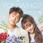 Tải nhạc mới You, Who? (Single) Mp3 hot