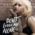"""Nghe nhạc hay Don""""t Leave Me Alone (Single) Mp3"""