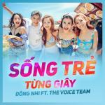 Tải bài hát hot Sống Trẻ Từng Giây hay online