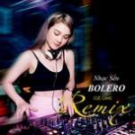Tải nhạc mới Nhạc Sến - Bolero Remix Cực Căng -