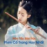 Tải bài hát hot Hòa Tấu Sáo Trúc Phim Cổ Trang Hay Nhất mới online