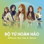 Tải bài hát online Bộ Tứ Hoàn Hảo: 4Minute, f(x), miss A, Secret chất lượng cao