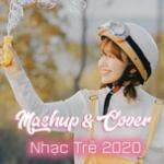 Nghe nhạc online Mashup - Cover Nhạc Trẻ 2020 - Nhi Nhi