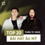 Nghe nhạc mới Top 20 Bài Hát Âu Mỹ Tuần 19/2020 Mp3 trực tuyến