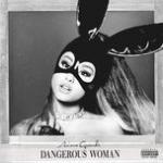 Download nhạc hot Dangerous Woman (Deluxe) hay nhất
