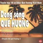 Tải nhạc mới Dòng Sông Quê Hương hot