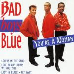 "Download nhạc hay You""re A Woman (Remastered) - Bad Boys Blue"