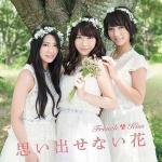 Download nhạc mới Omoidasenai Hana (Type A) (Single) -