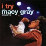 Download nhạc hay I Try (The Macy Gray Collection) trực tuyến