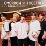 Drama (Japanese Version) (Single) - TXT (Tomorrow x Together) | Nghe nhạc trực tuyến