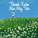 Tải nhạc Mp3 Thanh Xuân Như Mây Trời - Nhạc Trẻ Việt hay nhất