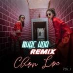 Nhạc Hoa Remix Chọn Lọc (Vol. 1) | Nghe nhạc hay