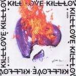 Tải bài hát Mp3 Kill Love (Single) hot