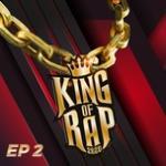 Tải bài hát King Of Rap Tập 2 miễn phí