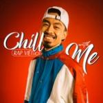 Tải nhạc hay Chill With Me - Rap Việt Hot Mp3 online