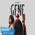 Nghe nhạc mới Gene hay online
