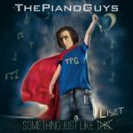 Something Just Like This / Hungarian Rhapsody - The Piano Guys, Franz Liszt, Guy Berryman, Jon Buckland, William Champion, Chris Martin, Andrew Taggart   Tải nhạc hot
