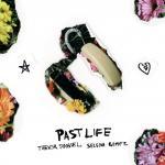 Tải bài hát online Past Life Mp3 mới
