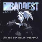 The Baddest | Nghe nhạc trực tuyến